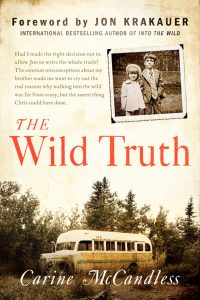 The Wild Truth by Carine McCandless Book Cover